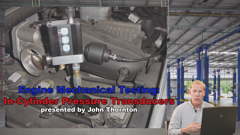 Engine Mechanical Testing: In-Cylinder Pressure Transducers